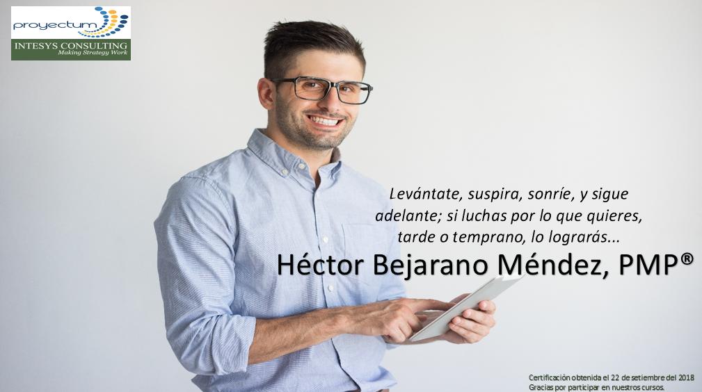 Héctor Bejarano Méndez, PMP®