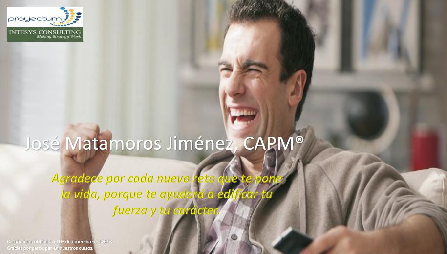 José Matamoros Jiménez, CAPM®