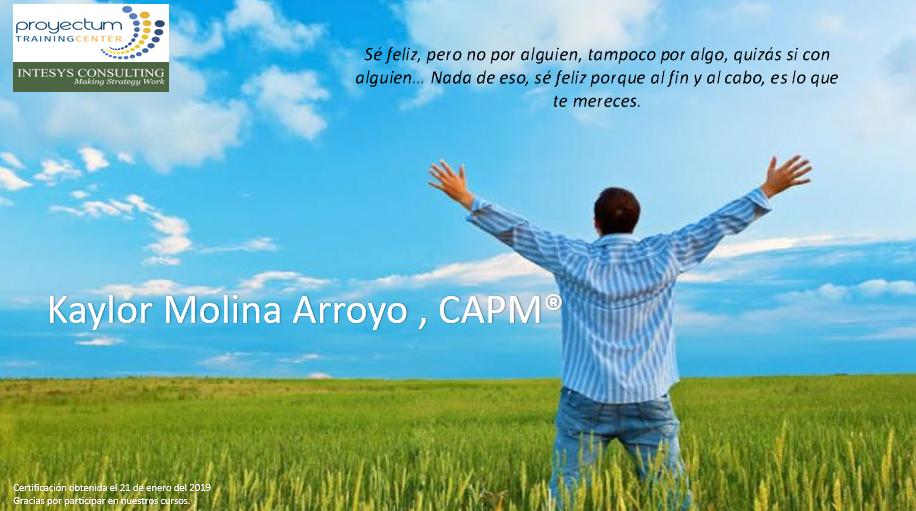 Kaylor Molina Arroyo , CAPM®