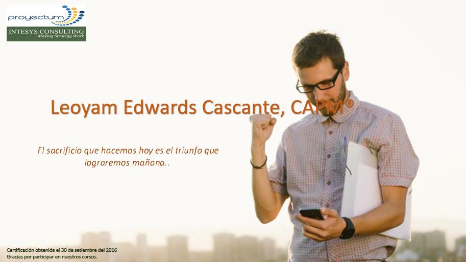 Leoyam Edwards Cascante, CAPM®