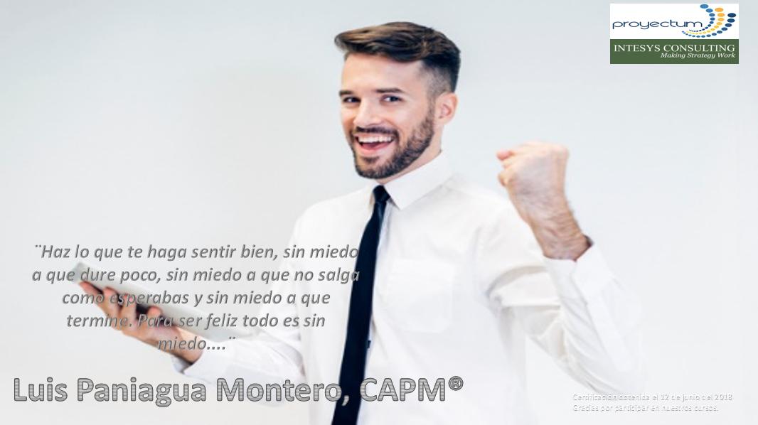 Luis Paniagua Montero, CAPM®
