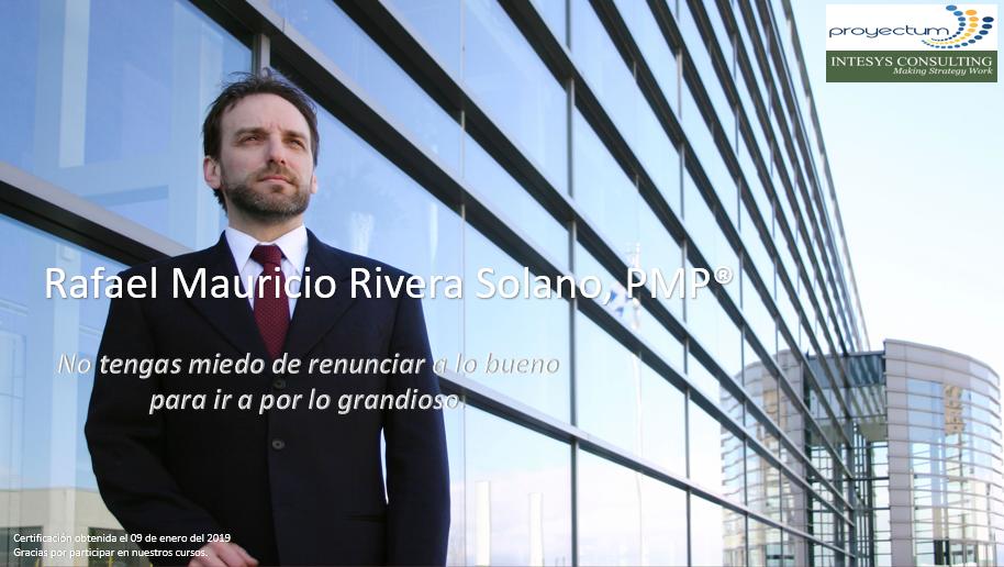 Rafael Mauricio Rivera Solano, PMP®
