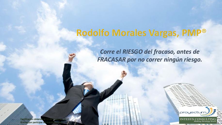 Rodolfo Morales Vargas, PMP®