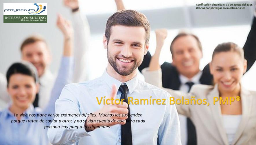 Víctor Ramírez Bolaños, PMP®